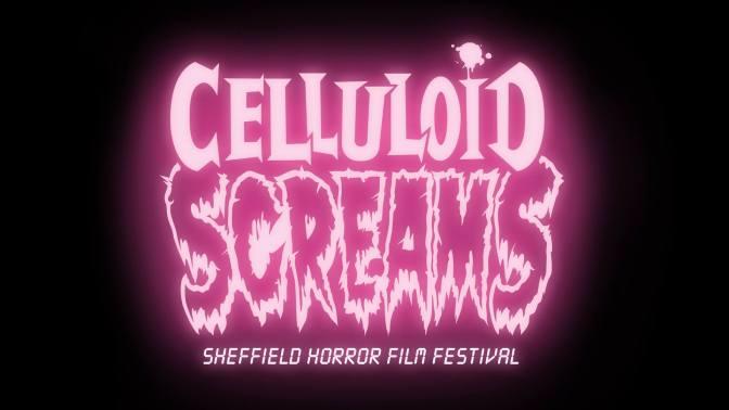 Celluloid Screams 2014: Sheffield Horror Film Festival Preview