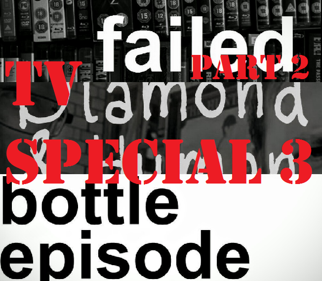 Failed Critics Podcast: TV Special (S3 Ep2)