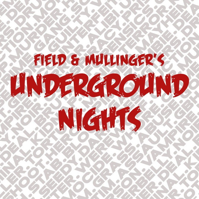 Field and Mullinger's Underground Nights: Rom com ramble