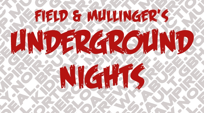 Field & Mullinger's Underground Nights: Episode One – Fred's Pocket