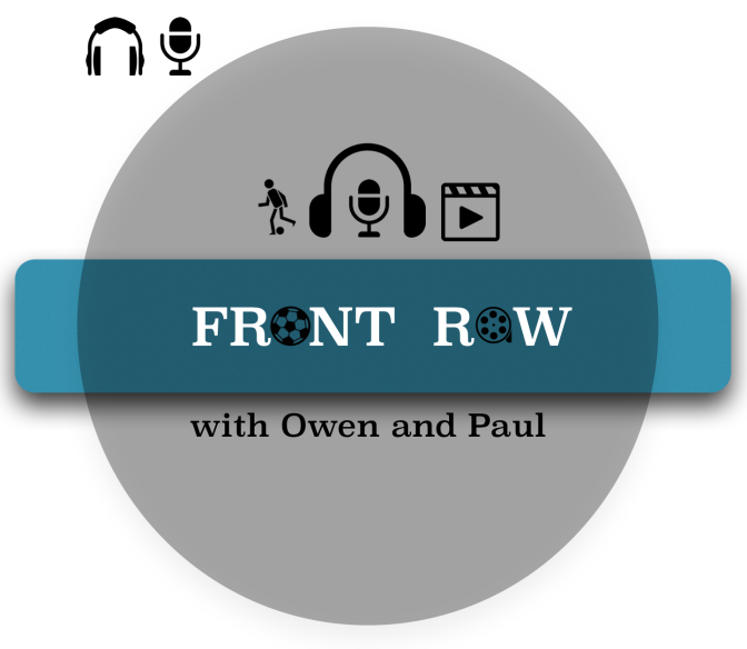 Front Row with Owen and Paul: Cover Issue