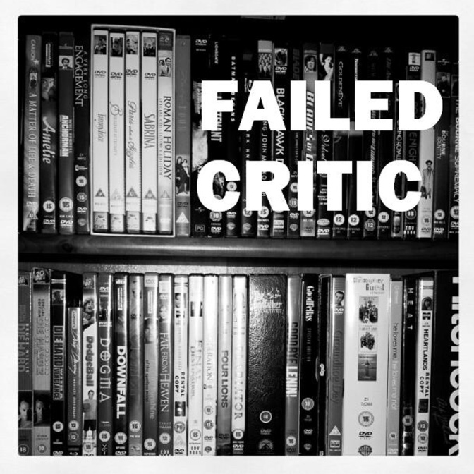 Failed Critics Podcast: Episode 250 – The Human Cinematipede